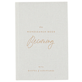 DaySpring, The Wordsearch Book: Becoming with Quotes & Scriptures, 6 x 9 Inches, 144 pages