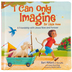 I Can Only Imagine For Little Ones, by Bart Millard, Laura Neutzling, and Sumiti Collina, Board Book