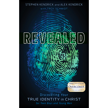 Revealed, by Stephen Kendrick, Alex Kendrick, & Troy Schmidt, Paperback