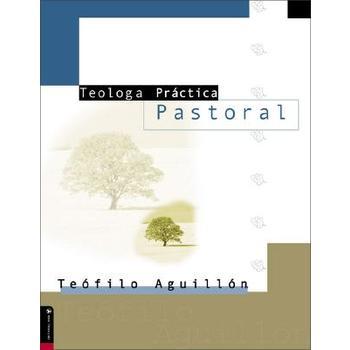 Teologia Practica Pastoral/Practical Pastoral Theology