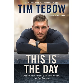 This Is The Day, by Tim Tebow and A. J. Gregory, Paperback