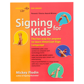 Signing for Kids, Expanded Edition, by Flodin, Paperback, 160 Pages, All Ages