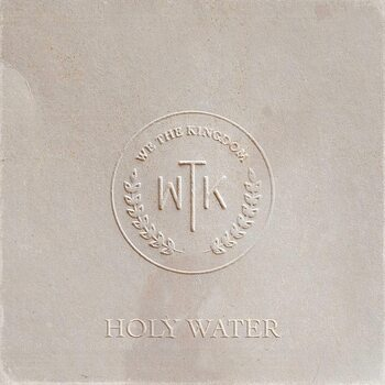 Holy Water, by We The Kingdom, Vinyl Record