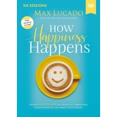 How Happiness Happens Video Study, by Max Lucado, DVD