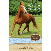 A Horse To Love, Keystone Stables, Book 1, by Marsha Hubler, Paperback