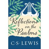Reflections on the Psalms, by C. S. Lewis