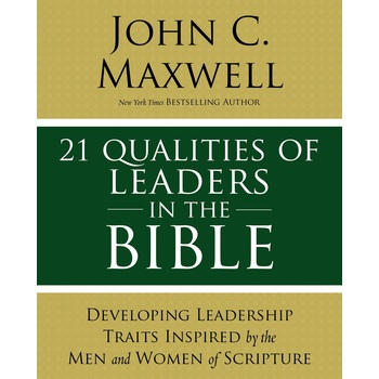 21 Qualities of Leaders in the Bible, by John C. Maxwell, Paperback