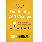 Pre-buy, Yes, You Really CAN Change: What to Do When Youre Spiritually Stuck, by Chip Ingram, Paperback