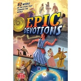 Epic Devotions, One Big Story Series, by Aaron Armstrong & Heath McPherson, Hardcover