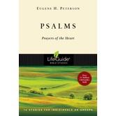 Lifeguide Bible Studies Series: Psalms: Prayers of the Heart