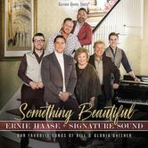 Something Beautiful, by Ernie Haase & Signature Sound, CD