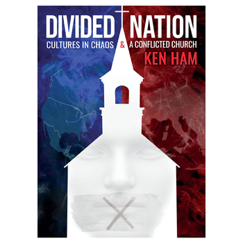 Divided Nation: Cultures in Chaos & A Conflicted Church, by Ken Ham, Hardcover