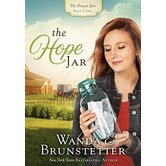 Hope Jar, Prayer Jars Series, Book 1, by Wanda E. Brunstetter, Paperback