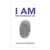 I Am What the Bible Says I Am, by Jake Provance & Keith Provance, Paperback