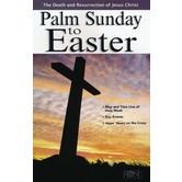 Palm Sunday to Easter, by Rose Publishing, Pamphlet