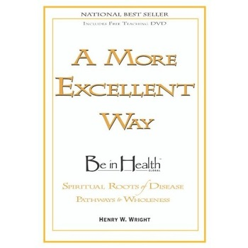 A More Excellent Way, by Henry W. Wright, Paperback with DVD