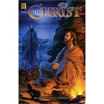 The Christ: Volume 3, by Ben Avery and Sergio Cariello, Comicbook