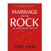 Marriage on the Rock 25th Anniversary, by Jimmy Evans, Paperback