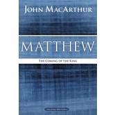 Matthew: The Coming Of The King, MacArthur Bible Study Guides, by John MacArthur