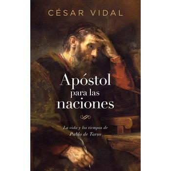 Apostol Para las Naciones, by Cesar Vidal, Paperback