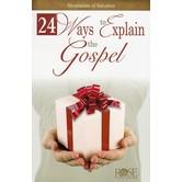 24 Ways to Explain the Gospel, by Rose Publishing, Pamphlet