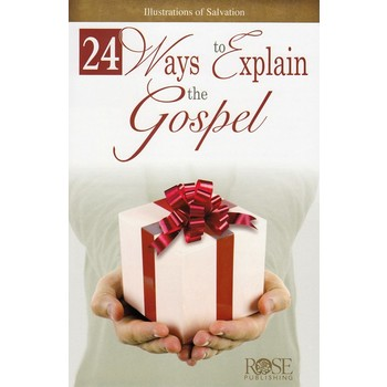 24 Ways to Explain the Gospel, by Rose Publishing, Pamphlet