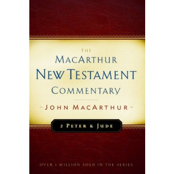 2 Peter and Jude, The MacArthur New Testament Commentary, by John MacArthur, Hardcover