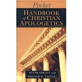 Pocket Handbook of Christian Apologetics, by Peter Kreeft and Ronald K. Tacelli, Paperback