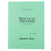 Abiding Truth Ministry, Practical Proverbs for Older Students Answer Key, NAS, Grades 9-Adult