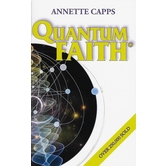 Quantum Faith, by Annette Capps