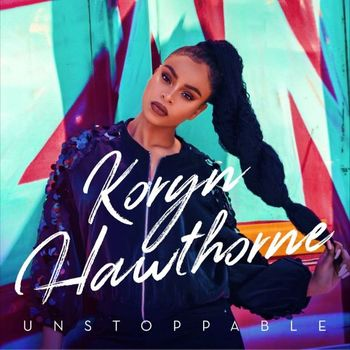 Unstoppable, by Koryn Hawthorne, CD