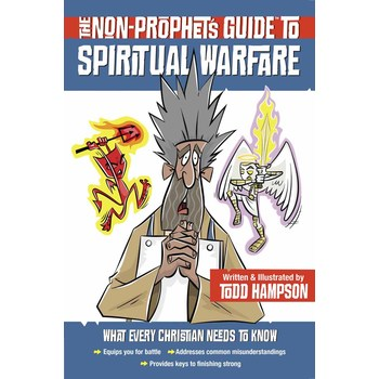 The Non-Prophets Guide to Spiritual Warfare, by Todd Hampson, Paperback