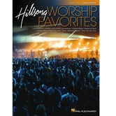 Hillsong Worship Favorites: 2nd Edition, by Hillsong, Songbook