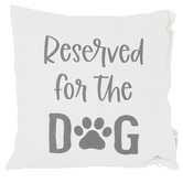 Reserved For The Dog Square Pillow, Cotton and Polyester, White and Gray, 15 x 15 Inches