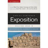 Exalting Jesus in Zephaniah, Haggai, Zechariah, and Malachi, by Various Authors