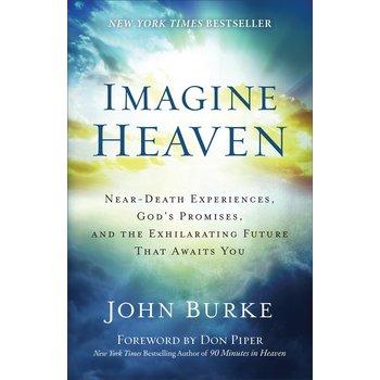 Imagine Heaven, by John Burke, Paperback
