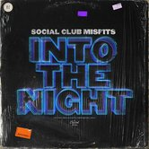 Into The Night, by Social Club (Misfits), CD