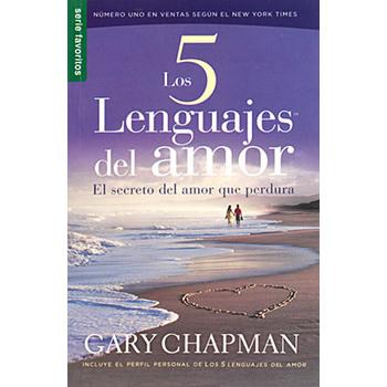 Los Cinco Lenguajes del Amor / The Five Languages of Love, by Gary Chapman