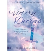 Victory Decrees, by Jennifer LeClaire, Hardcover