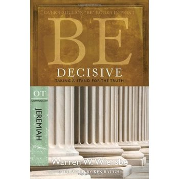 Be Decisive (Jeremiah): Taking a Stand for the Truth
