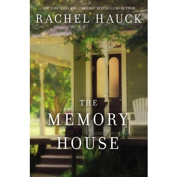 The Memory House, by Rachel Hauck, Paperback