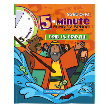 5-Minute Sunday School Activities God Is Great, Reproducible, Ages 5-10