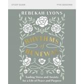 Rhythms of Renewal, by Rebekah Lyons, Paperback
