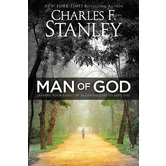 Man of God: Leading Your Family by Allowing God to Lead You, by Charles Stanley