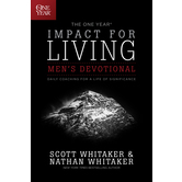The One Year Impact for Living Men's Devotional, by Nathan Whitaker and Scott Whitaker