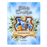 BJU Press, Bible Truths 3 - Following Christ, Student Worktext (4th Edition),Paperback, Grade 3