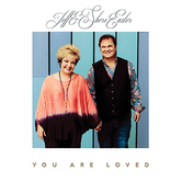 You Are Loved, by Jeff & Sheri Easter, CD