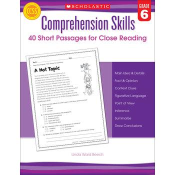 Comprehension Skills: Short Passages for Close Reading: Grade 6