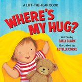 Ideals Publications, Where's My Hug? Lift-the-Flap Board Book, by Sally Clark, Hardcover