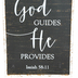 Isaiah 58:11 Where God Guides He Provides Wall Decor, MDF, Black and White, 11 7/8 x 7 7/8 x 1 5/8 inches